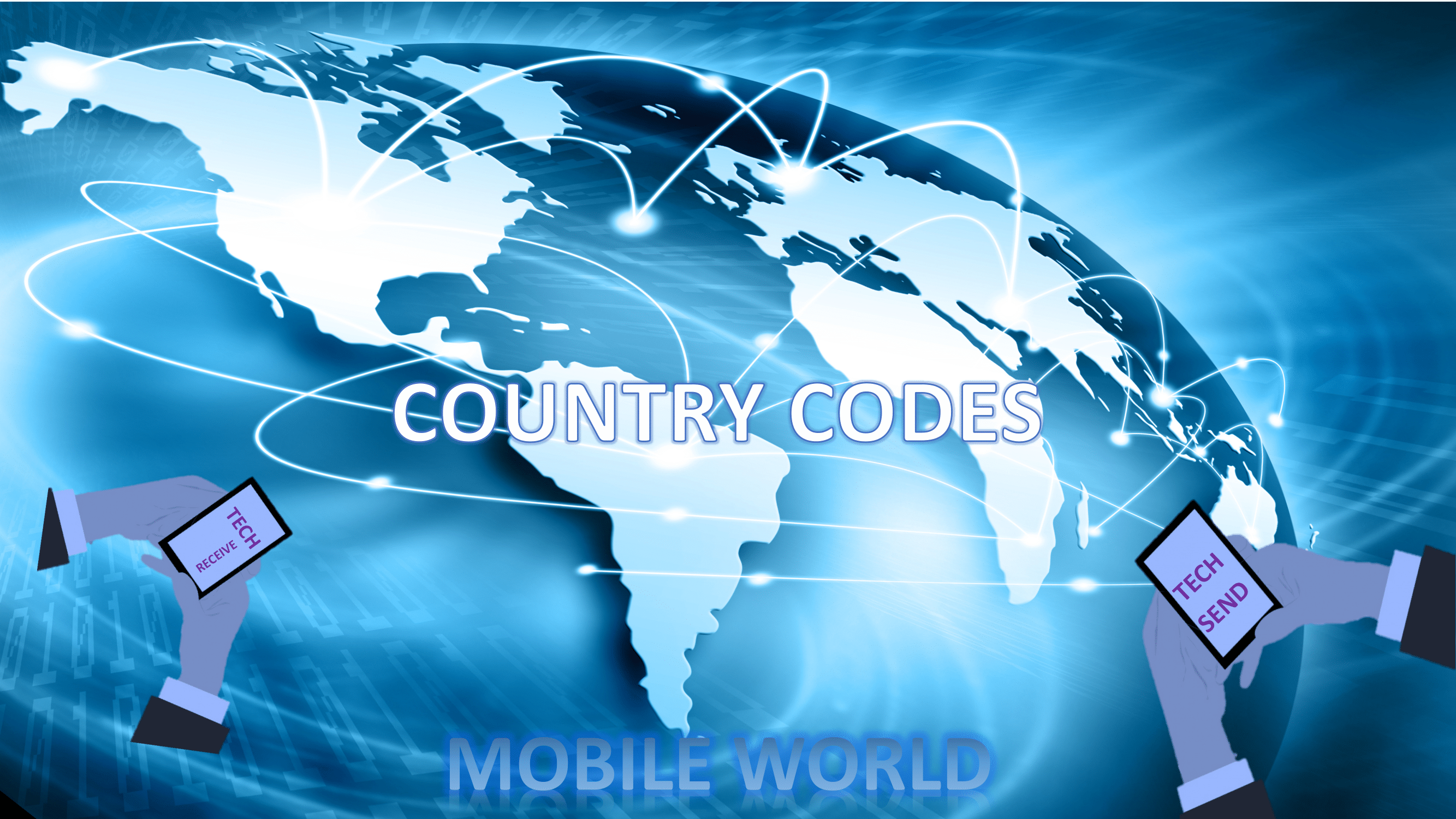 Read more about the article Country Codes & The Best Mobile Phone Operators